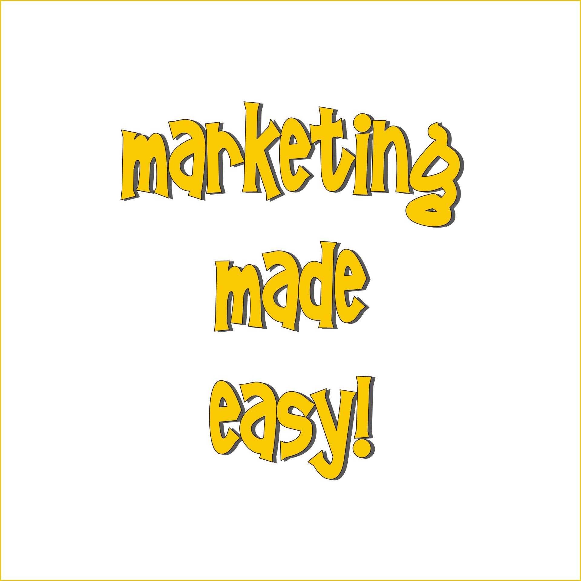 Marketing Made Easy!